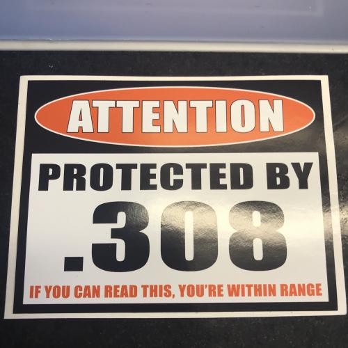 >TOP EINBRUCHSCHUTZ: XXL WARNKLEBER Achtung 308.Winchester USA!